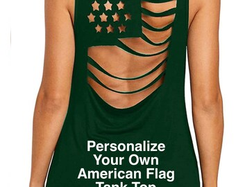Personalize Your Own GREEN American Flag Pattern Sleeveless Hollow Out tank top | 4th of July | Patriotic Tank | Plus Sizes Available