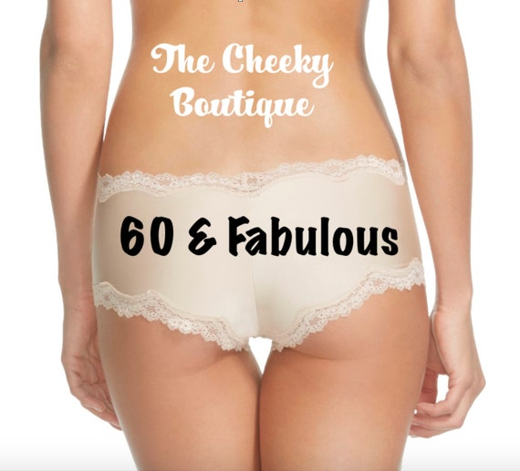 60 & Fabulous Birthday Panties Sizes XS, S, M, L and XL * Fast Shipping *