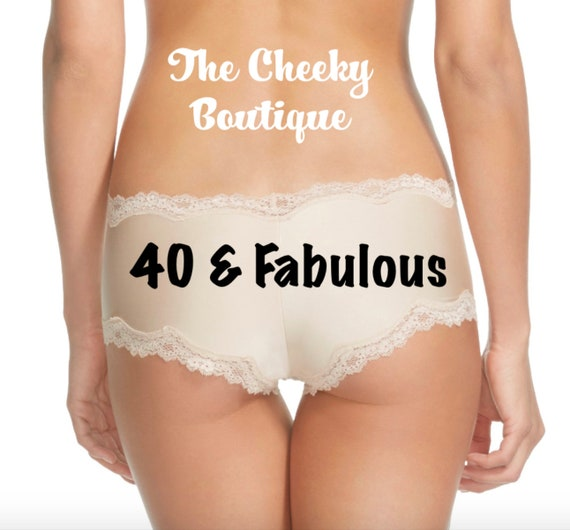 40 and Fabulous Birthday Beige Cheeky Panties FAST SHIPPING