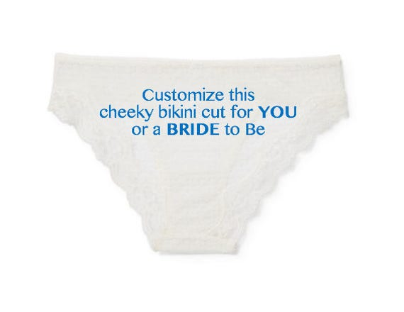 CUSTOMIZE this Lace Cheeky Bikini cut for YOU or the BRIDE to Be, Bachelorette Gift, Bridal Shower, Custom Underwear, Personalized Panties