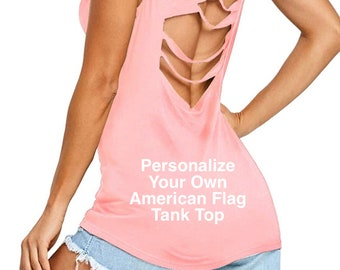 SALE! Personalize Your Own PINK American Flag Pattern Sleeveless Hollow Out tank top   4th of July   Patriotic Tank   Plus Sizes Available