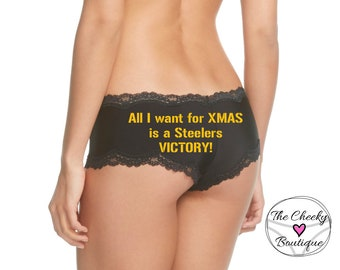 All I want for XMAS is a Steelers Victory Black Cheeky Panty * FAST SHIPPING * Football Panties  black & gold love   Plus Size Options