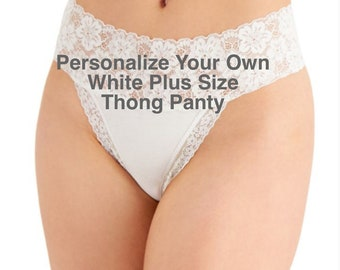 Personalize a Plus Size Wide Lace Waist Thong Underwear  * FAST SHIPPING * - Sizes XL, 2XL, 3XL   Plus Size Womens Panties   Bridal Lingerie