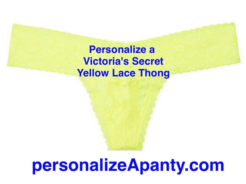 6f5842f2f8a Personalize a Victoria s Secret Yellow Lace Thong Fast