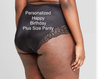 Happy Birthday Plus Size Black Cheeky Personalized Panties with Lace  * FAST SHIPPING * - Sizes X, XL, 2XL, 3XL and 4XL