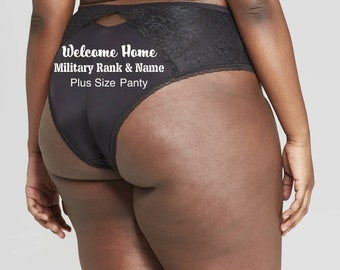 Personalized Panties Plus Size Black Cheeky with Lace, Welcome Home Military Rank and Name * FAST SHIPPING * - Sizes X, XL, 2XL, 3XL and 4XL