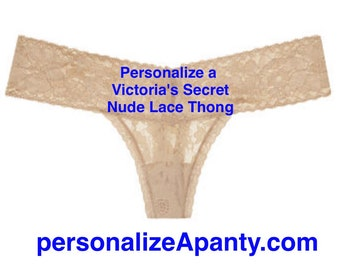 Personalize a Victoria Secret Lace Nude Thong  * FAST SHIPPING * personalized bride lingerie