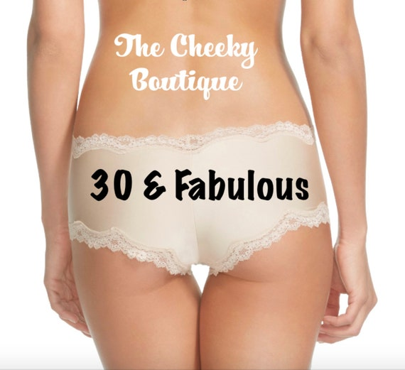 30 and Fabulous Birthday Beige Cheeky Panties FAST SHIPPING