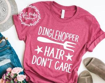 Dinglehopper Hair Don't Care Shirt   Disney Shirt   Little Mermaid Shirt (Unisex)