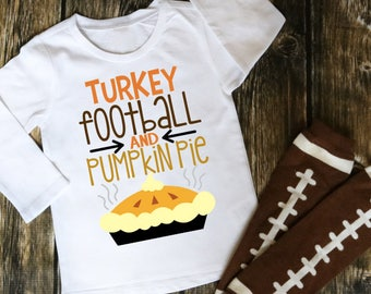 Turkey Football and Pumpkin Pie - Kids Thanksgiving - Thanksgiving Shirt - Thanksgiving Raglan - Turkey Shirt - Pumpkin Pie Shirt