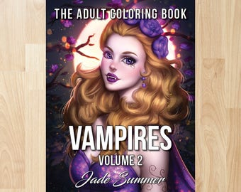 Vampires - Volume 2 by Jade Summer (Coloring Books, Coloring Pages, Adult Coloring Books, Adult Coloring Pages, Coloring Books for Adults)