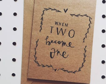 """""""When two become one"""" greeting card"""
