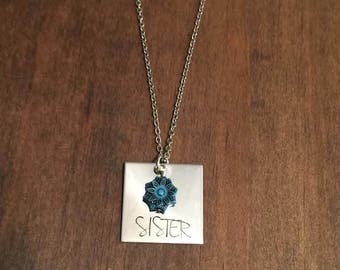 Sister Necklace- Hand Stamped Sister Necklace- Stainless Steel Necklace- Sister Jewelry- Womens Jewelry- Gifts For Her- Square Jewelry