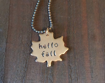 Hello Fall Leaf Necklace- Hand Stamped Hello Fall Necklace- Copper Leaf Necklace- Girlfriend or Wife Gift- Hand Stamped Jewelry- Fall