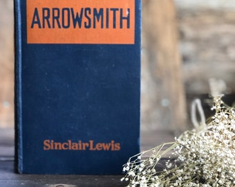 Vintage book Arrowsmith by Sinclair Lewis, hardcover, classics, literature, collectible