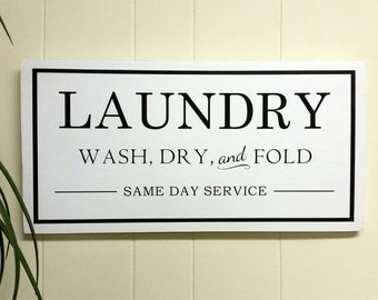 Wash Dry Fold Sign Laundry Room Sign Laundry Room Decor Wood Sign Farmhouse Laundry Room Sign Housewarming Gift Laundry Service