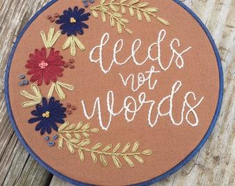 deeds not words feminism floral embroidery hoop art