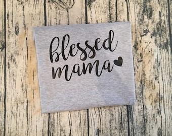 Blessed shirt. Thankful shirt. Blessed mama. Thankful. Women. Custom shirt. Blessings. Holiday. Thanksgiving. Holiday shirt. Mom shirt.