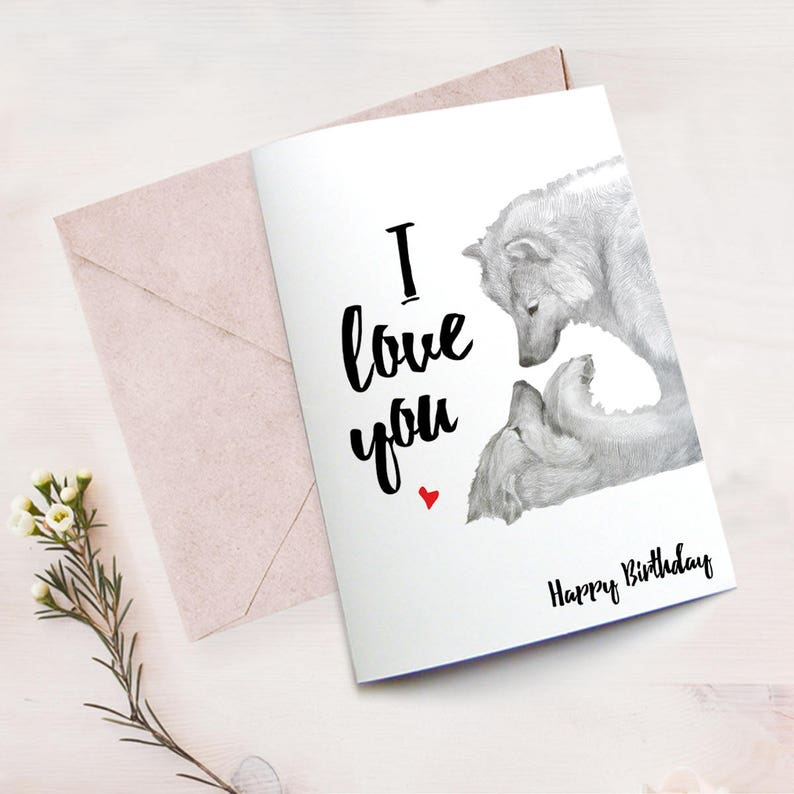 Love Card Wolf Birthday Husband Happy Boyfriend Printable Download Sentimental Cards