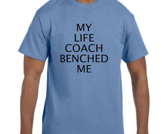 Funny Humor Tshirt My Life Coach Benched Me model xx50309