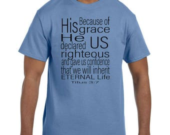 Christian Religous Tshirt Because of His Grace Eternal Life model xx10189