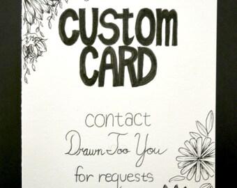 CUSTOM Hand Drawn Card Handmade Stationery Greeting