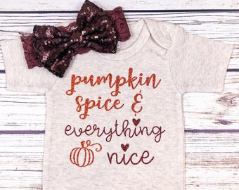{Pumpkin Spice and Everything Nice}