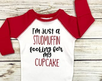 {I'm Just A Studmuffin Looking For My Cupcake}