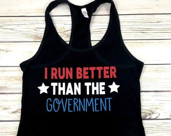 {I Run Better Than The Government}