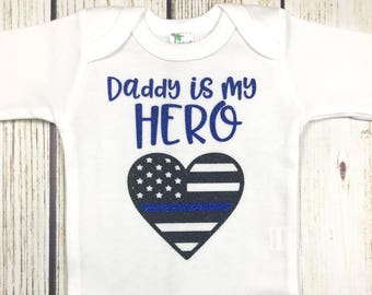 {Daddy Is My Hero Thin Blue Line}