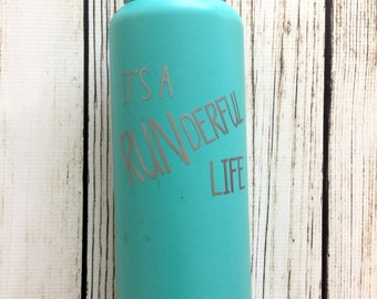It's a RUNderful life vinyl decal for flask,yeti,waterbottle