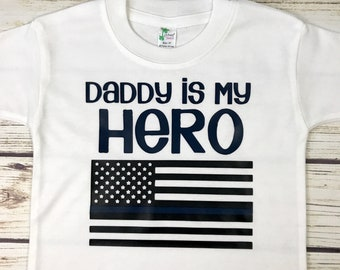 {Daddy Is My Hero Thin Blue} BOY