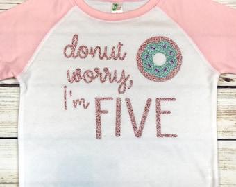 {Donut Worry, I'm Five}
