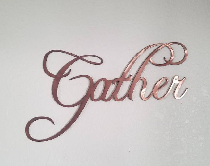 Copper Gather Sign.  Wall Decor.  Metal GATHER Sign. Wall Hanging
