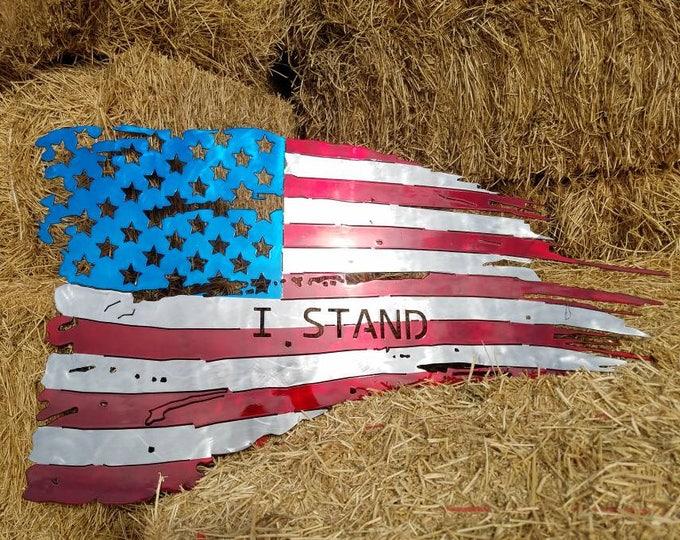I Stand Tattered Metal American Flag.