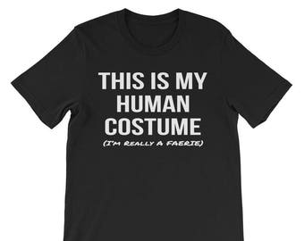 This Is My Human Costume Faerie Shirt Mythology Cosplay Tee