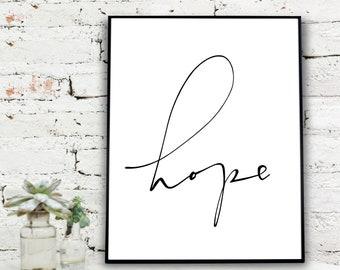 Instant Download Printable Art, Digital Print, HOPE  {DIGITAL PRINT}