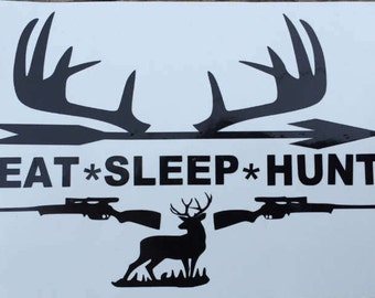 Eat, Sleep, Hunt Decal