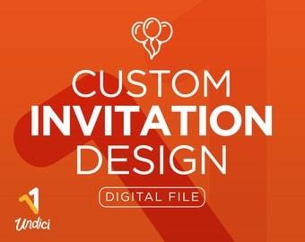 Custom Invitation Design Digital File. Custom Invitation for Your Event. Custom Birthday Invite. Custom Printable Invite Digital Download.
