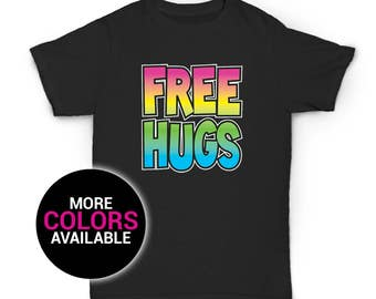 a1b78fe1f Free Hugs Neon Colorful T-Shirt Funny Design Men/Women Unisex White Black  Soft Cotton T Shirts