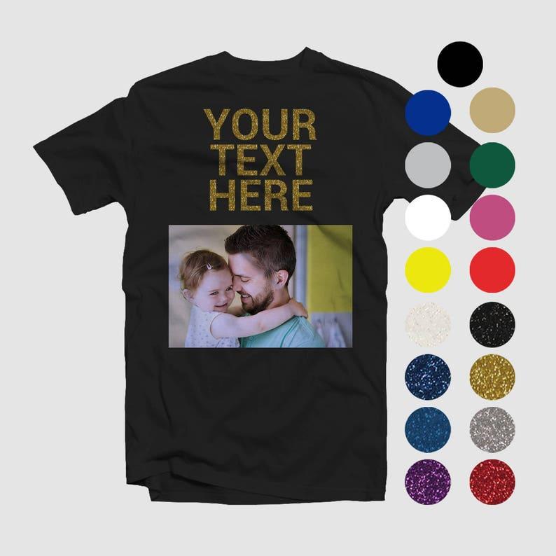 8ef67a53 Custom Fathers Day T-Shirt Glitter Sayings Text Custom | Etsy