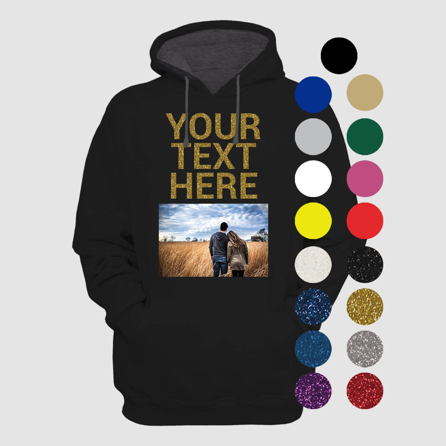Custom Photo on a Hoodie with Custom Text Glitter Sayings  a778ecec3