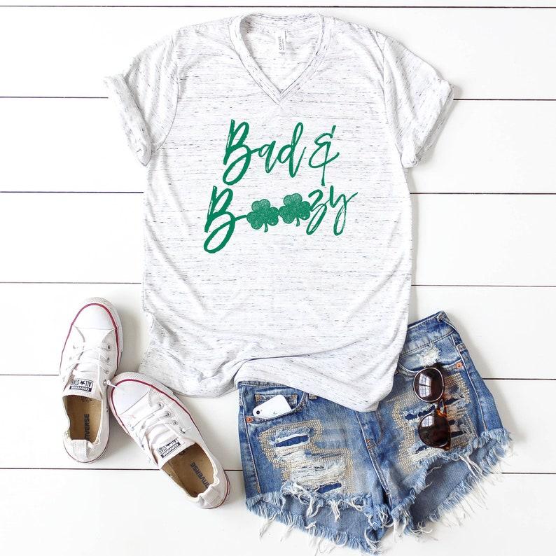 830ef412e Bad & Boozy Shirt St. Patrick's Day Shirt St. | Etsy