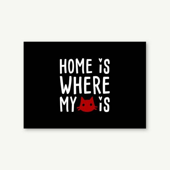 "Postkarte ""Home is where my Cat is"" 