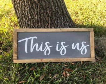 This is us sign, Rustic framed sign, Farmhouse Decor