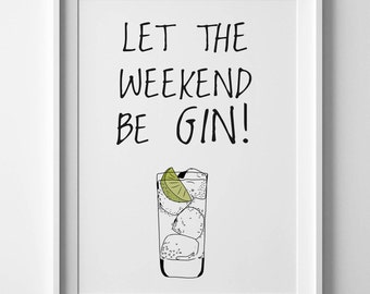 gin and tonic print, gin lover gift, funny wall printable, gin print, funny room print, cool last minute gift, gin and tonic gift,