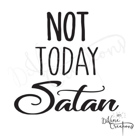 not today satan design instant download clipart graphics etsy