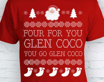 Four For You Glen Coco You Go Ugly christmas sweater xmas gift holiday shirt tumblr santa present december FEA500