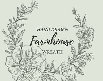 Hand Drawn Farmhouse Flower Wreath Line Drawing Flowers Plants Botanical Rustic Romantic