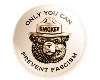 Only You Can Prevent Fascism